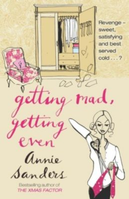 Getting Mad, Getting Even, Annie Sanders