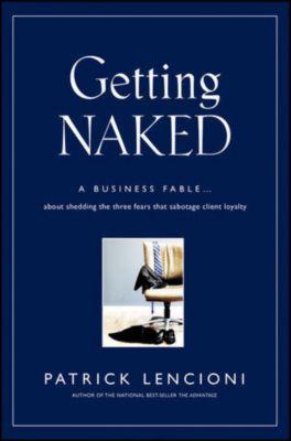 Getting Naked, Patrick M. Lencioni