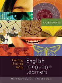 Getting Started with English Language Learners, Judie Haynes