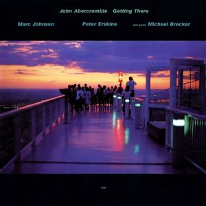 Getting There, John Abercrombie