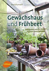 Kleingewachshaus Und Fruhbeet Buch Bei Weltbild De Bestellen