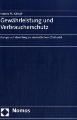 Gewährleistung und Verbraucherschutz, Hanno M. Kämpf