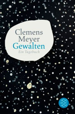 Gewalten - Clemens Meyer |