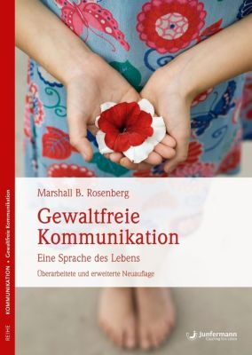 Gewaltfreie Kommunikation, Marshall B. Rosenberg