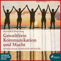 Gewaltfreie Kommunikation und Macht, 1 MP3-CD, Marshall B. Rosenberg