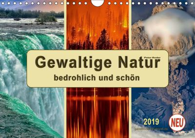 Gewaltige Natur - bedrohlich und schön (Wandkalender 2019 DIN A4 quer), Peter Roder