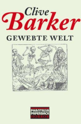 Gewebte Welt, Clive Barker