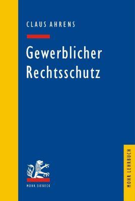 Gewerblicher Rechtsschutz, Claus Ahrens