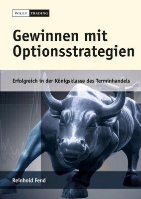 Gewinnen mit Optionsstrategien, m. CD-ROM, Reinhold Fend