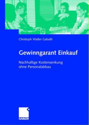 Gewinngarant Einkauf, Christoph W. Gabath