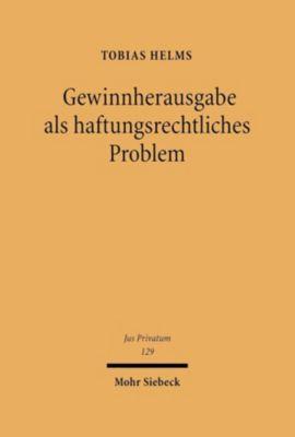 Gewinnherausgabe als haftungsrechtliches Problem, Tobias Helms