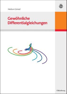 Gewöhnliche Differentialgleichungen, Heidrun Günzel