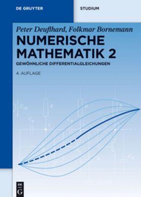 Gewöhnliche Differentialgleichungen, Folkmar Bornemann, Peter Deuflhard