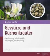 Gewürze und Küchenkräuter - Eberhard Teuscher pdf epub