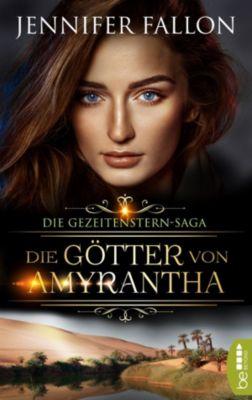 Gezeitenstern-Saga - Die Götter von Amyrantha, Jennifer Fallon