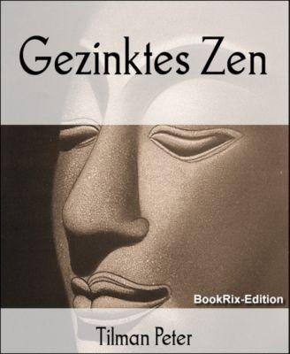 Gezinktes Zen, Tilman Peter