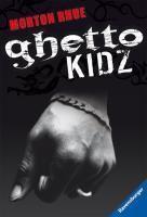 Ghetto Kidz, deutsche Ausgabe, Morton Rhue