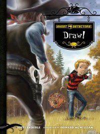 Ghost Detectors: Draw!, Dotti Enderle