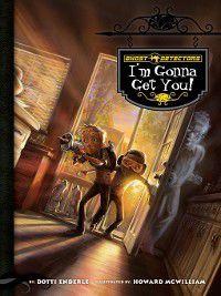 Ghost Detectors: I'm Gonna Get You, Dotti Enderle