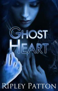 Ghost Heart (The PSS Chronicles #3), Ripley Patton