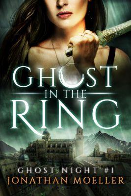 Ghost in the Ring, Jonathan Moeller