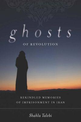 Ghosts of Revolution, Shahla Talebi