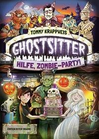 Ghostsitter - Hilfe, Zombie-Party! - Tommy Krappweis pdf epub