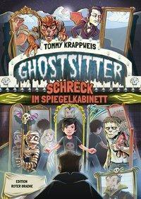 Ghostsitter - Schreck im Spiegelkabinett - Tommy Krappweis |