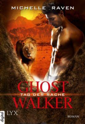 Ghostwalker Band 6: Tag der Rache, Michelle Raven
