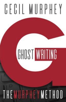 Ghostwriting: The Murphey Method, Cecil Murphey