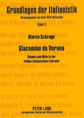 Giacomino da Verona, Marco Schrage