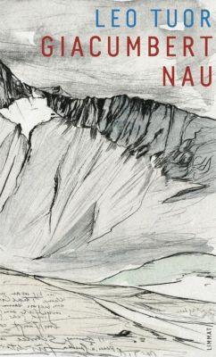 Giacumbert Nau - Leo Tuor |