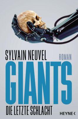 Giants - Die letzte Schlacht, Sylvain Neuvel