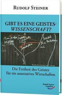 Gibt es eine Geisteswissenschaft?, Rudolf Steiner