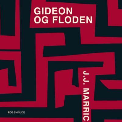 Gideon og floden (uforkortet), J.J Marric