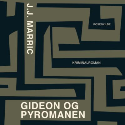 Gideon og pyromanen (uforkortet), J.J Marric