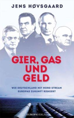 Gier, Gas und Geld - Jens Høvsgaard  