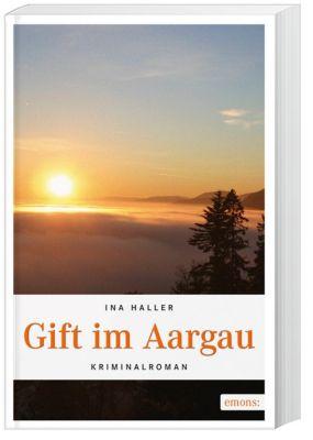 Gift im Aargau, Ina Haller