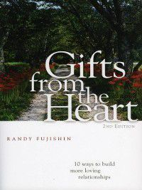 Gifts from the Heart, Randy Fujishin