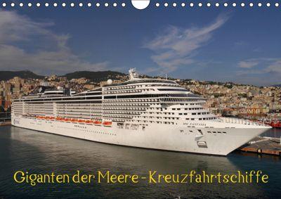 Giganten der Meere - Kreuzfahrtschiffe (Wandkalender 2019 DIN A4 quer), Frank Gayde