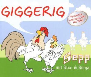 Giggerig, Sepp mit Stixi & Sonja