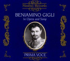 Gigli In Opera And Song, Beniamino Gigli