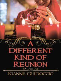 Gilda Greco Mystery: A Different Kind of Reunion, Joanne Guidoccio