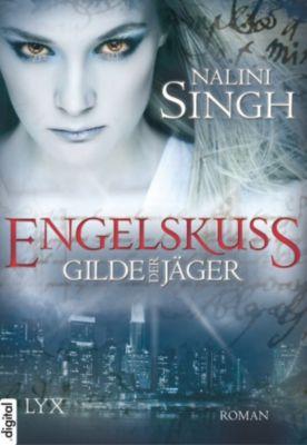 Gilde der Jäger Band 1: Engelskuss, Nalini Singh