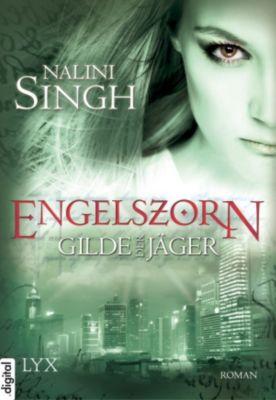 Gilde der Jäger Band 2: Engelszorn, Nalini Singh
