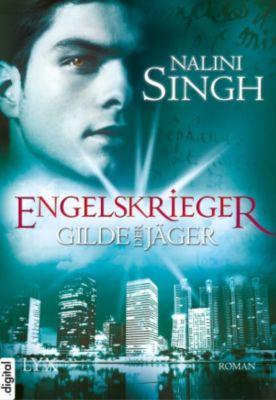 Gilde der Jäger Band 4: Engelskrieger, Nalini Singh