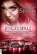 Gilde der Jäger - Engelsfall, Nalini Singh