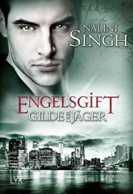 Gilde der Jäger - Engelsgift, Nalini Singh