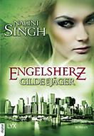 Gilde der Jäger - Engelsherz, Nalini Singh