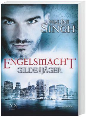 Gilde der Jäger - Engelsmacht, Nalini Singh